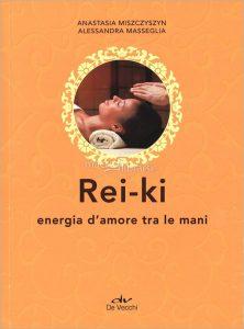 Rei-ki,Energia d'amore tra le mani